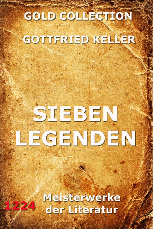 Готфрид Келлер Sieben Legenden