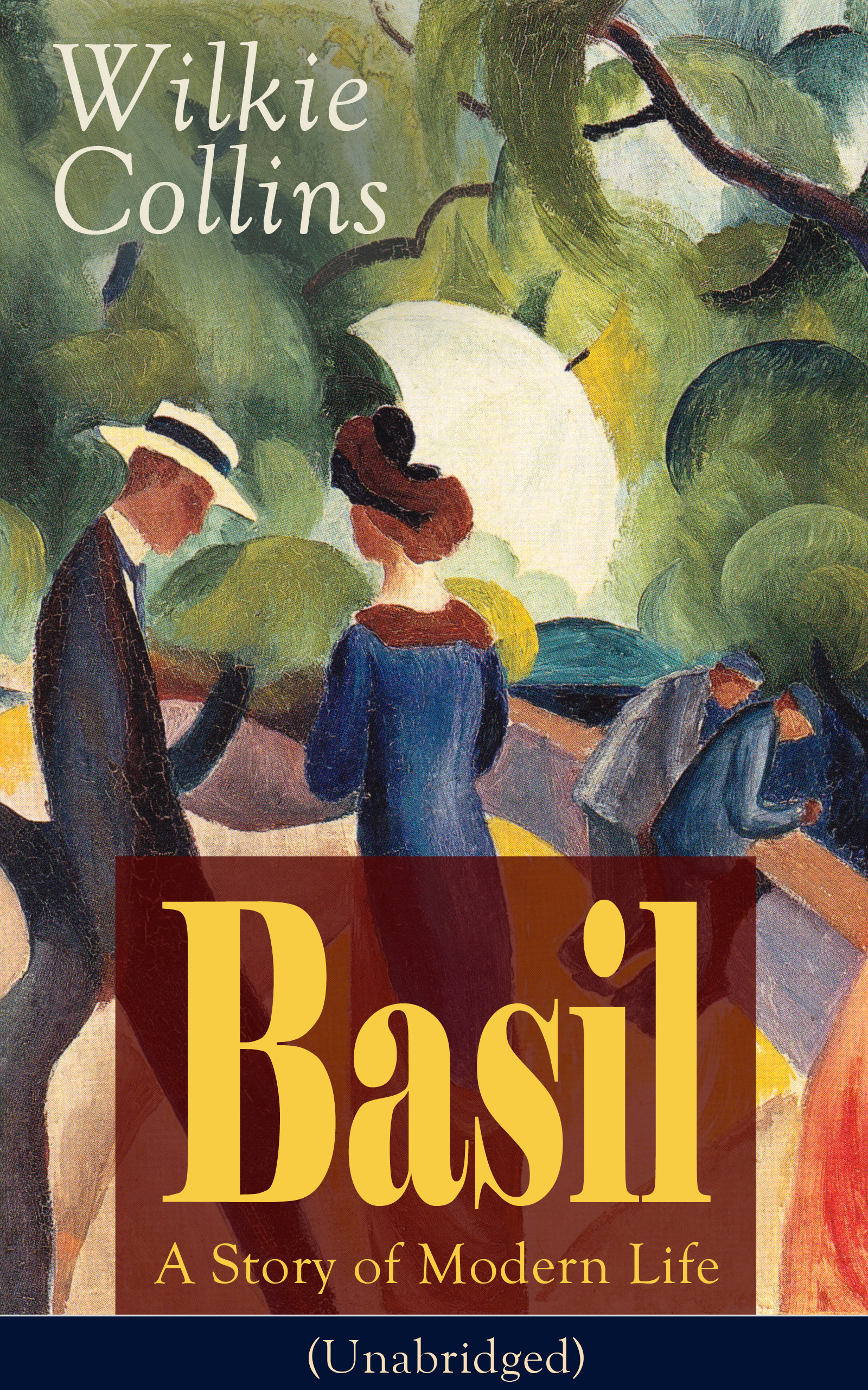 Wilkie Collins Basil: A Story of Modern Life (Unabridged) wilkie collins basil василий