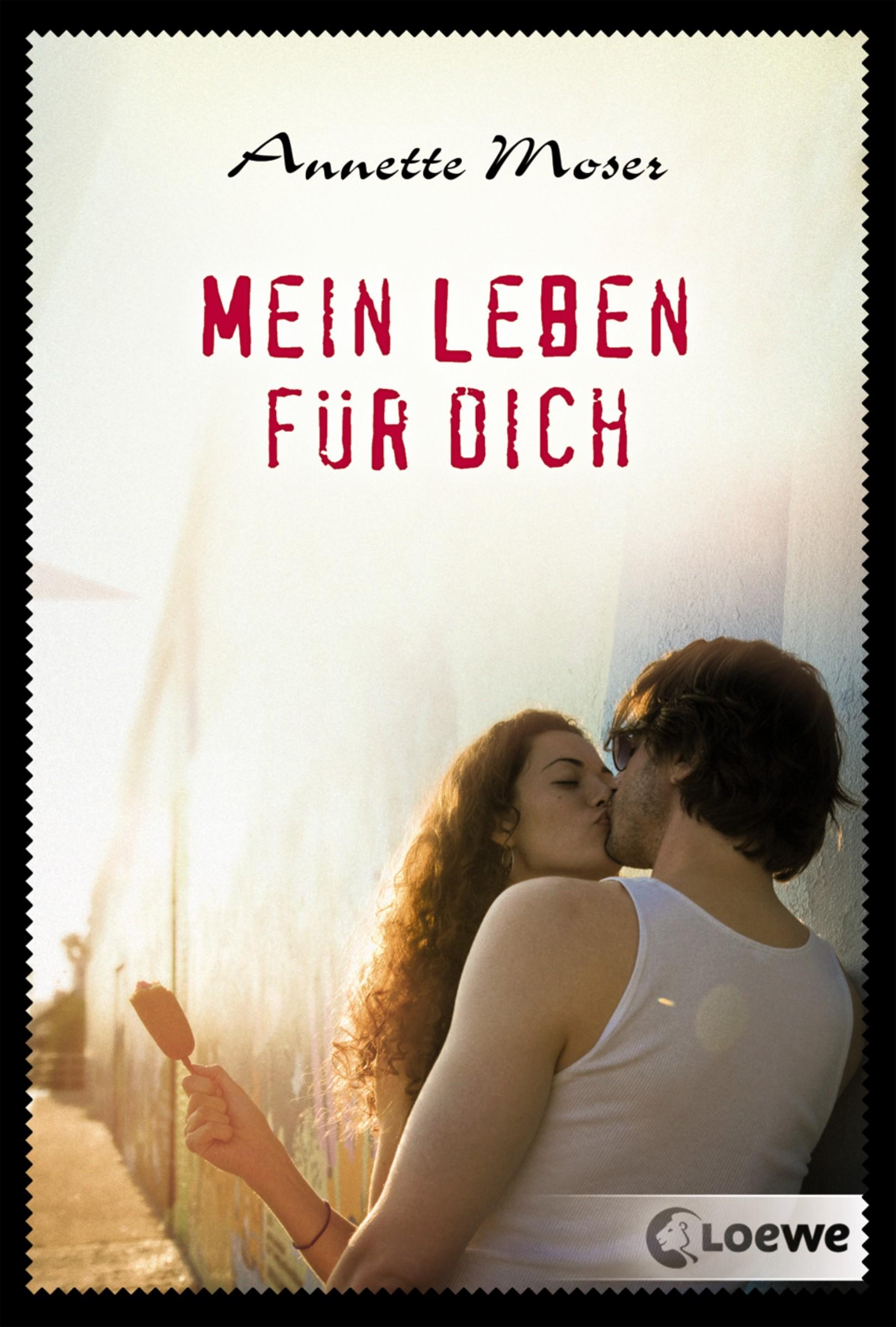 Annette Moser Mein Leben für dich
