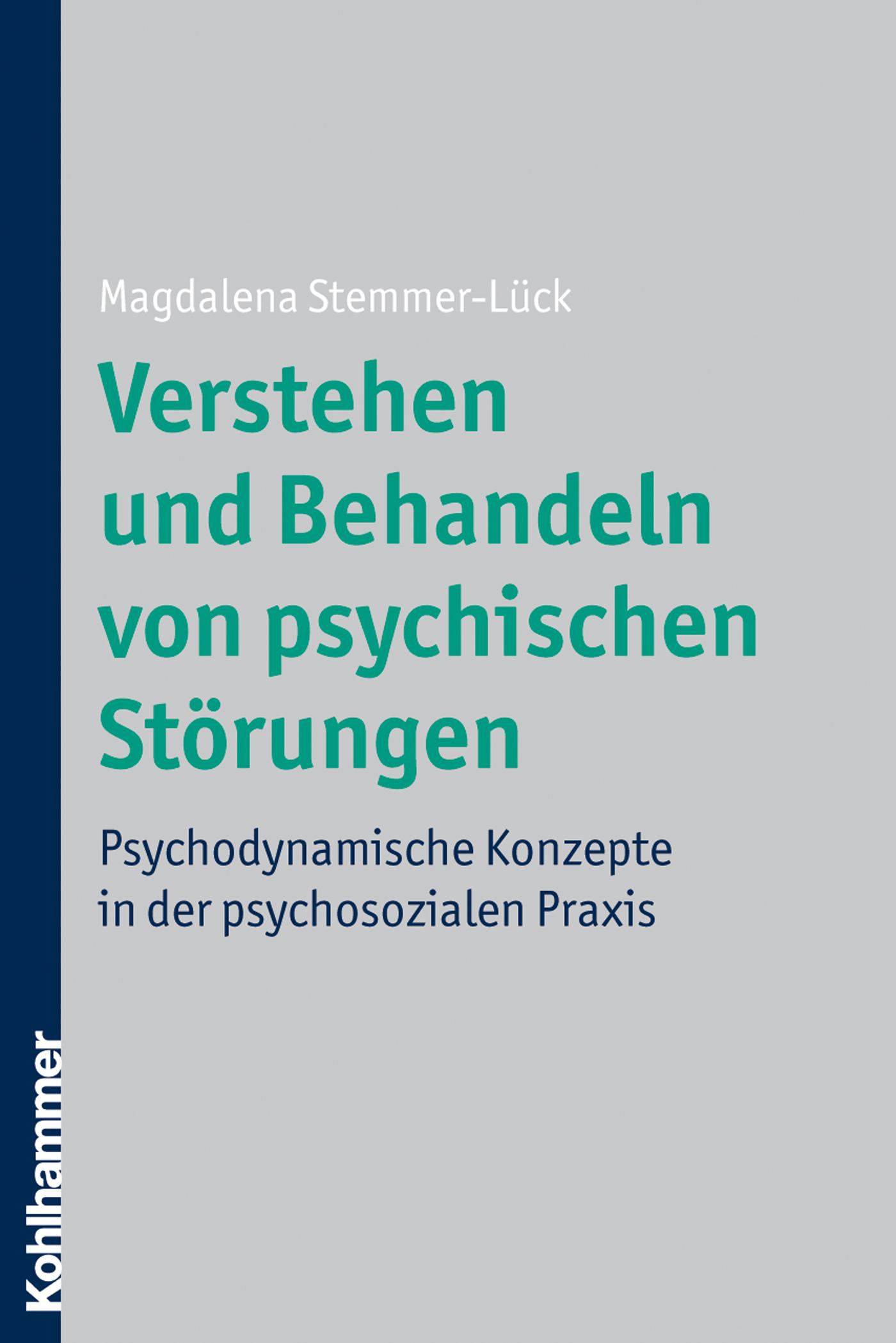 цена Magdalena Stemmer-Lück Verstehen und Behandeln von psychischen Störungen