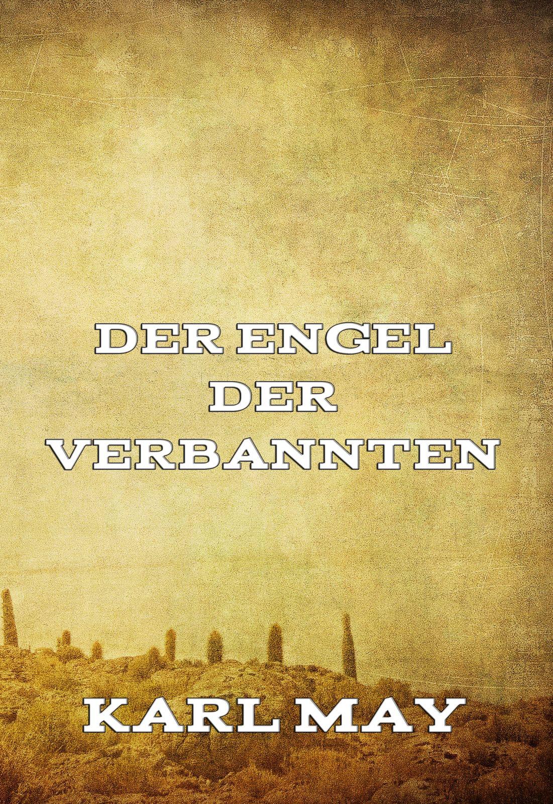 Karl May Der Engel der Verbannten недорого