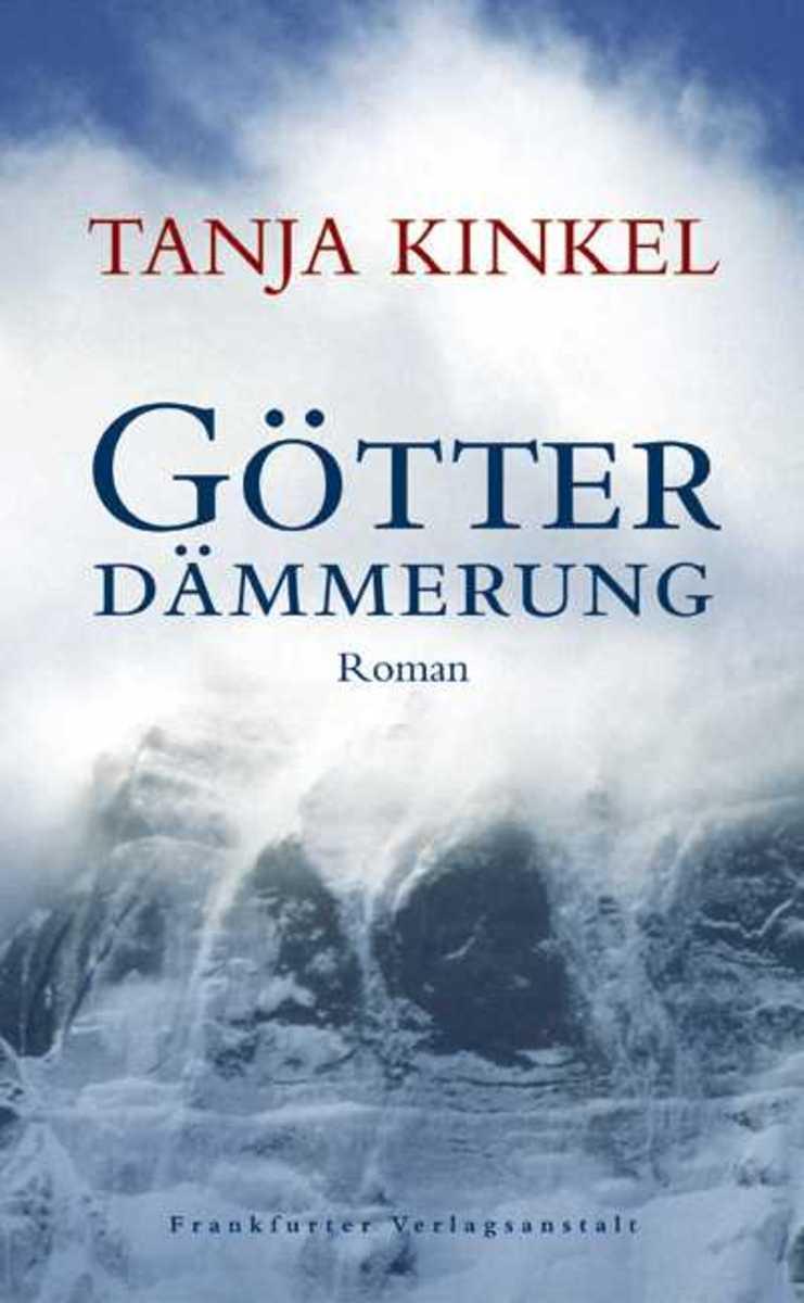 Tanja Kinkel Götterdämmerung c kinkel gossamer waltz