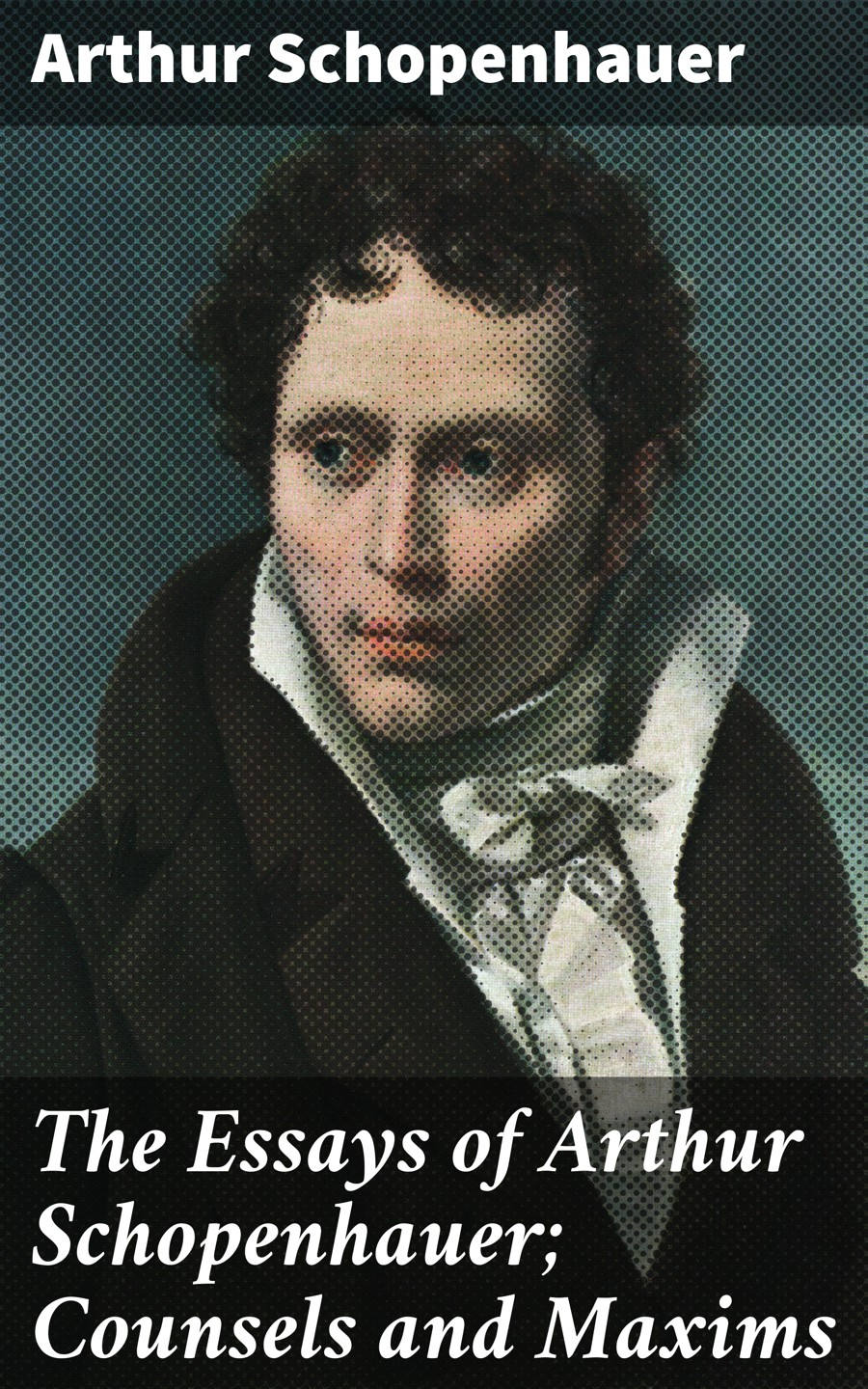 Артур Шопенгауэр The Essays of Arthur Schopenhauer; Counsels and Maxims economics for policy making selected essays of arthur m okun