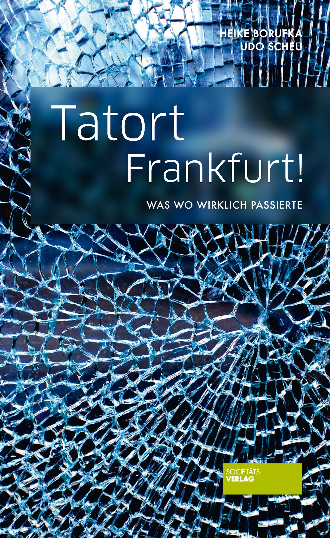 Udo Scheu Tatort Frankfurt! barbara schöneberger frankfurt am main