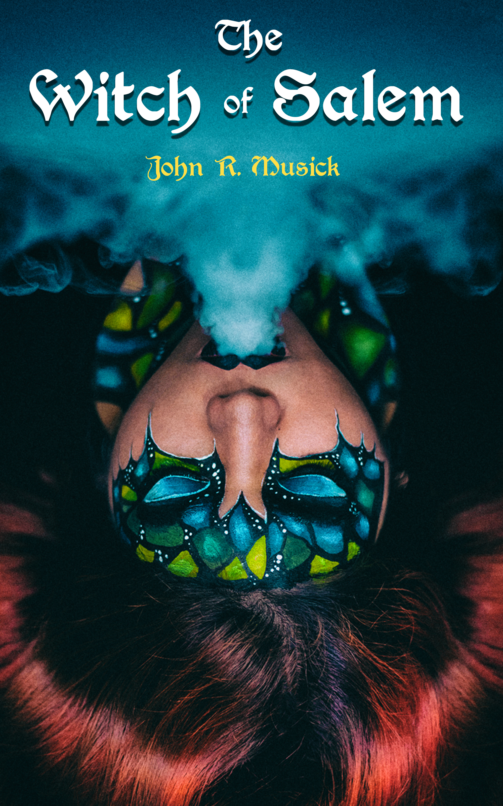 John R. Musick The Witch of Salem 28220 disciple of the witch one