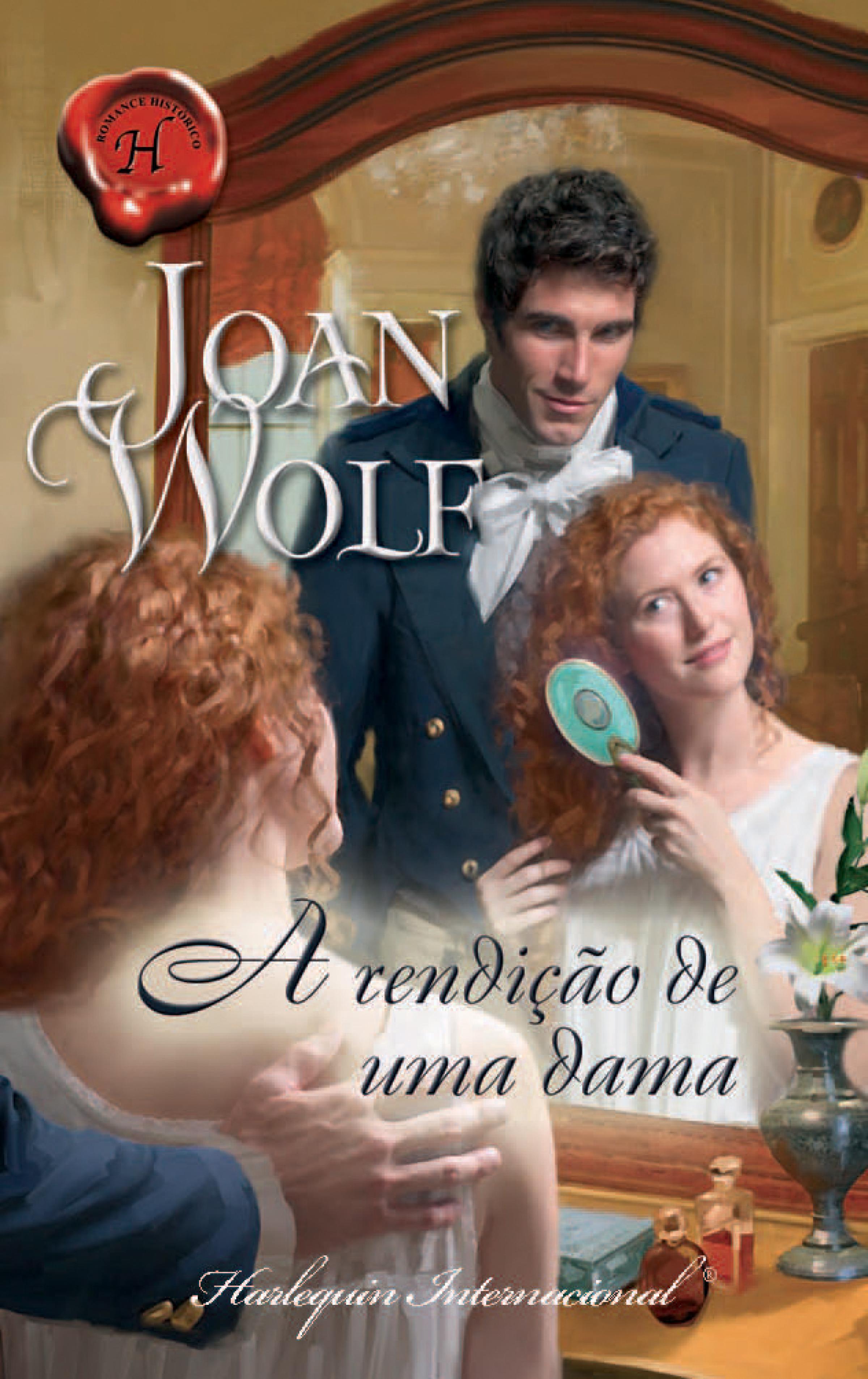 Joan Wolf A rendição de uma dama