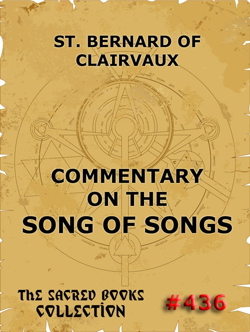 Фото - Saint Bernard of Clairvaux Commentary on the Song of Songs брайен кеннеди brian kennedy on song