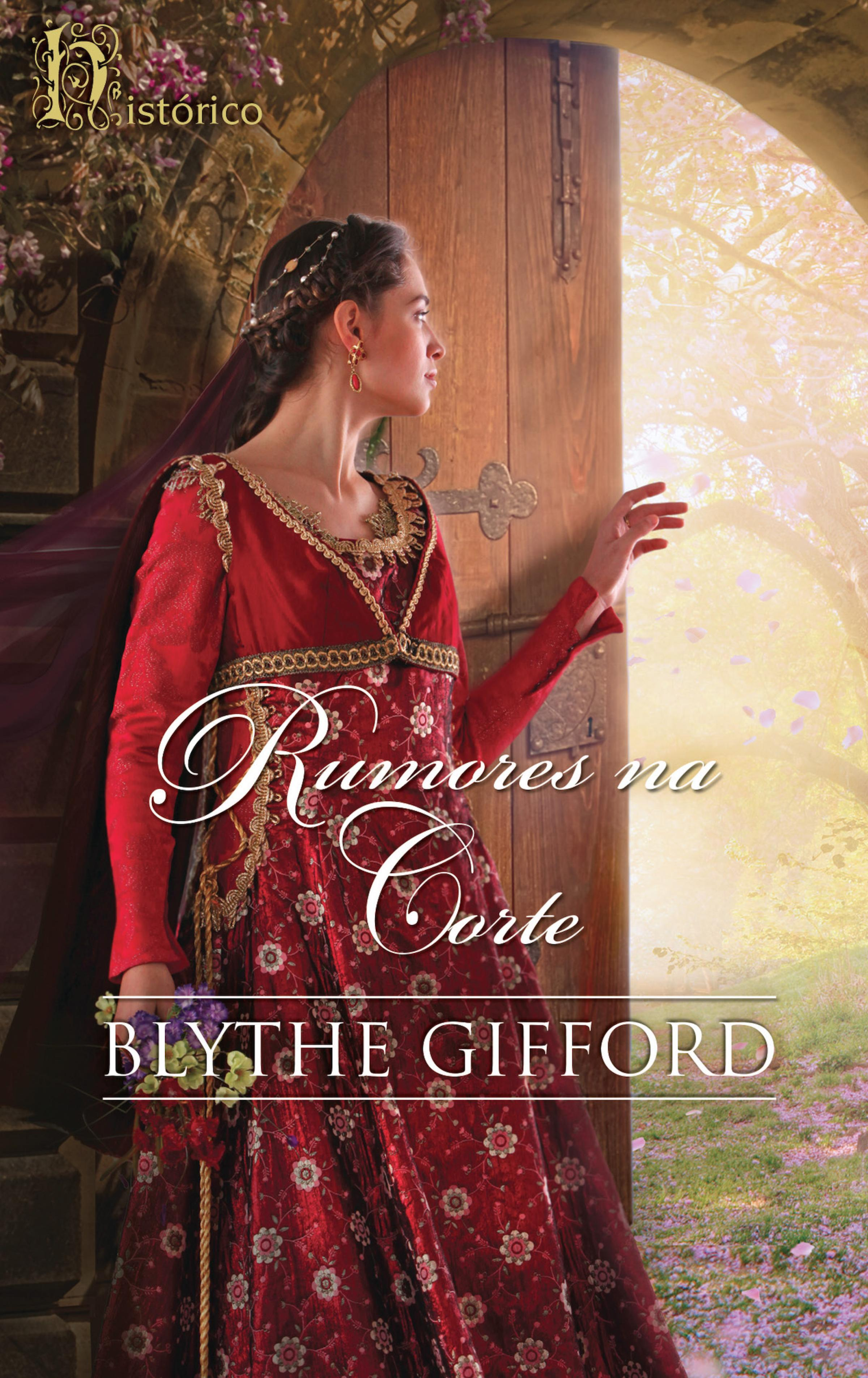 Blythe Gifford Rumores na corte