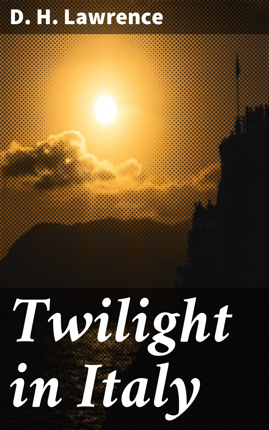 D. H. Lawrence Twilight in Italy цена