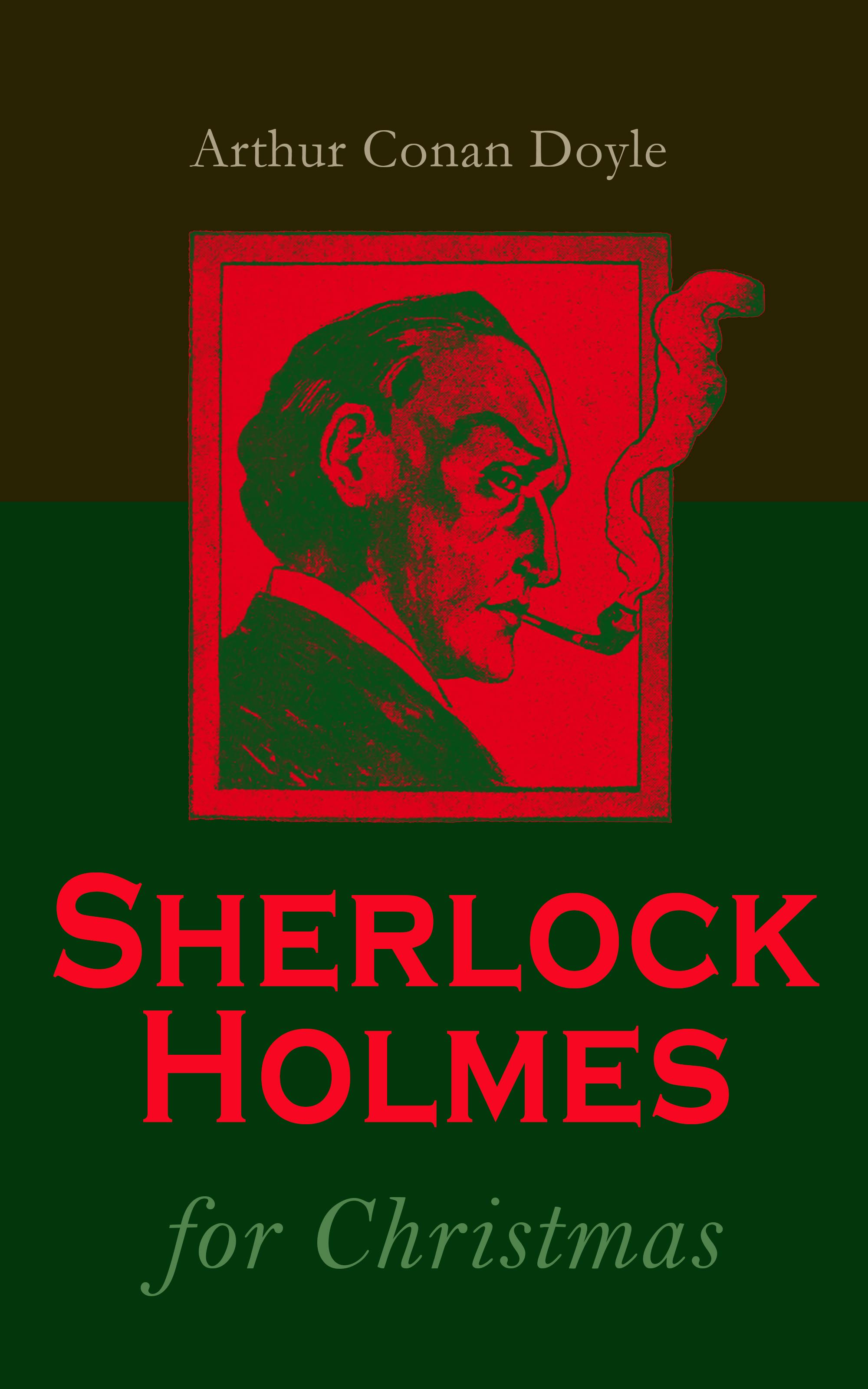 Arthur Conan Doyle Sherlock Holmes for Christmas цена 2017