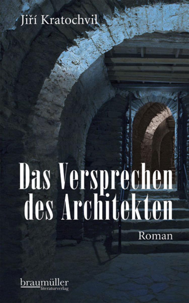 Jirí Kratochvil Das Versprechen des Architekten paul kortz zeitschrift des osterreichischen ingenieur und architekten vereines 1900 vol 52 classic reprint