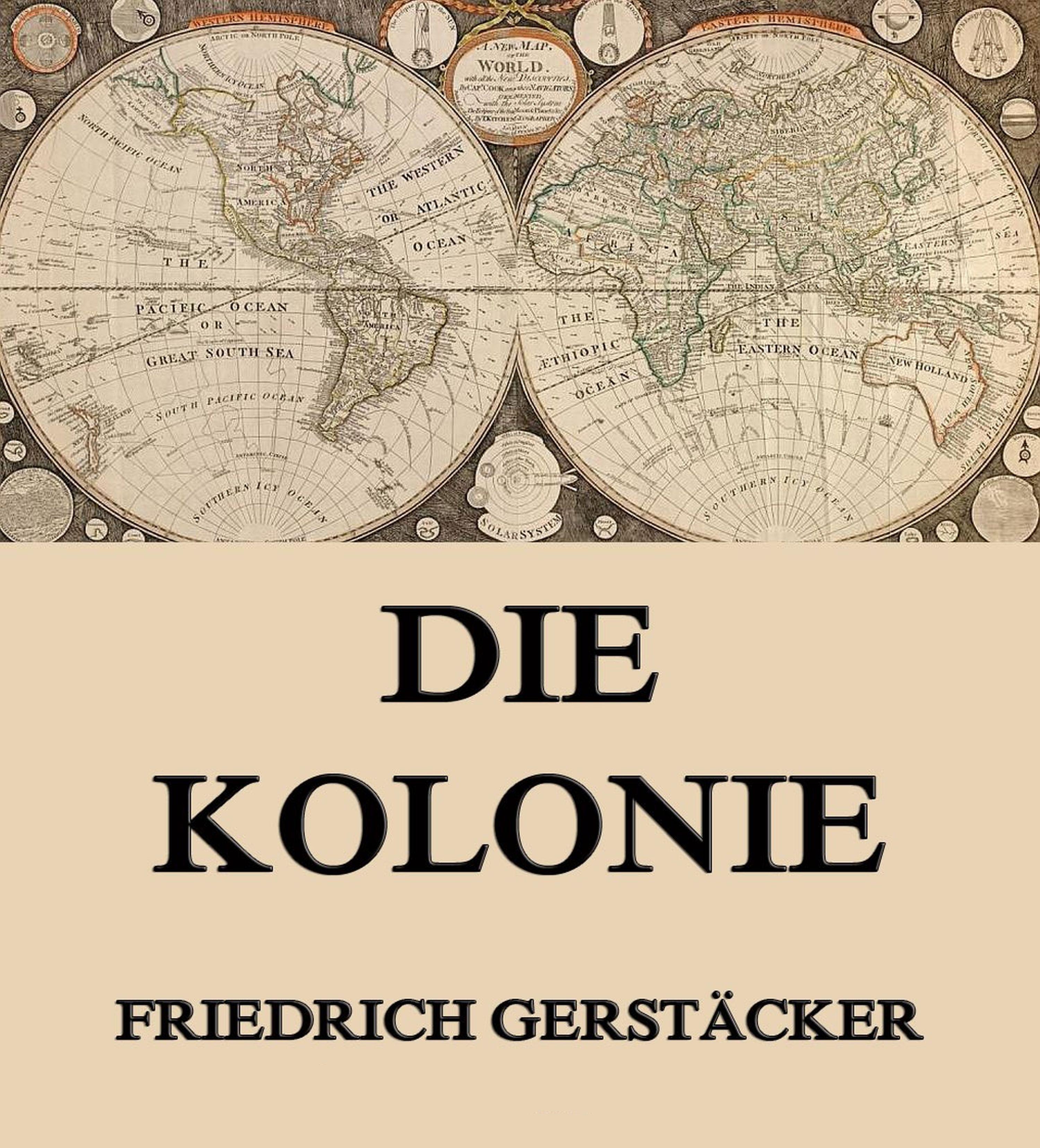 цена Gerstäcker Friedrich Die Kolonie онлайн в 2017 году