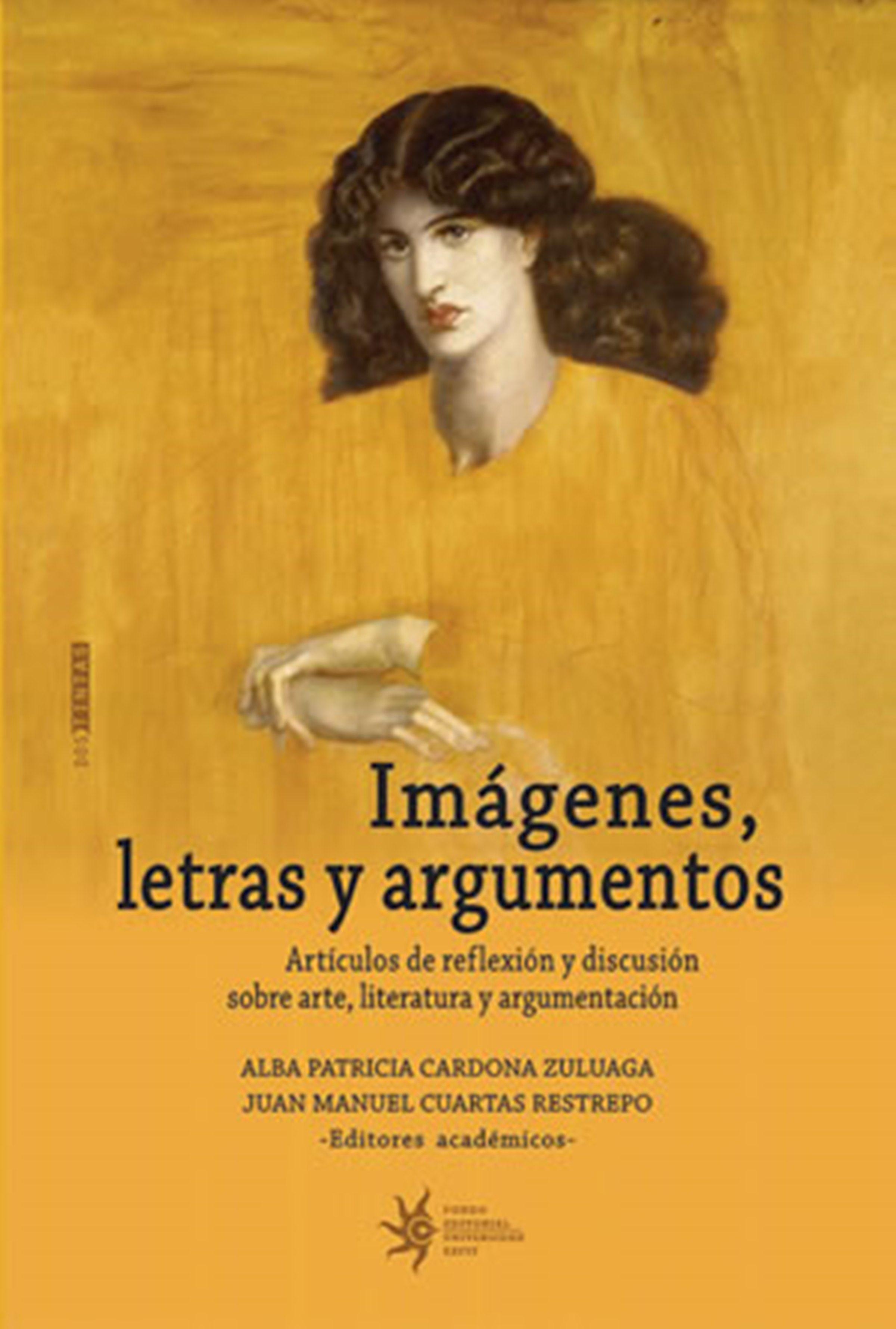 Juan Manuel Cuartas Imágenes, letras y argumentos juan manuel marcos gunteri talv