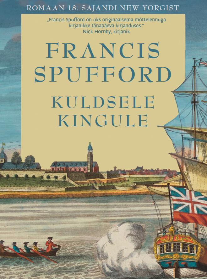 Francis Spufford Kuldsele kingule