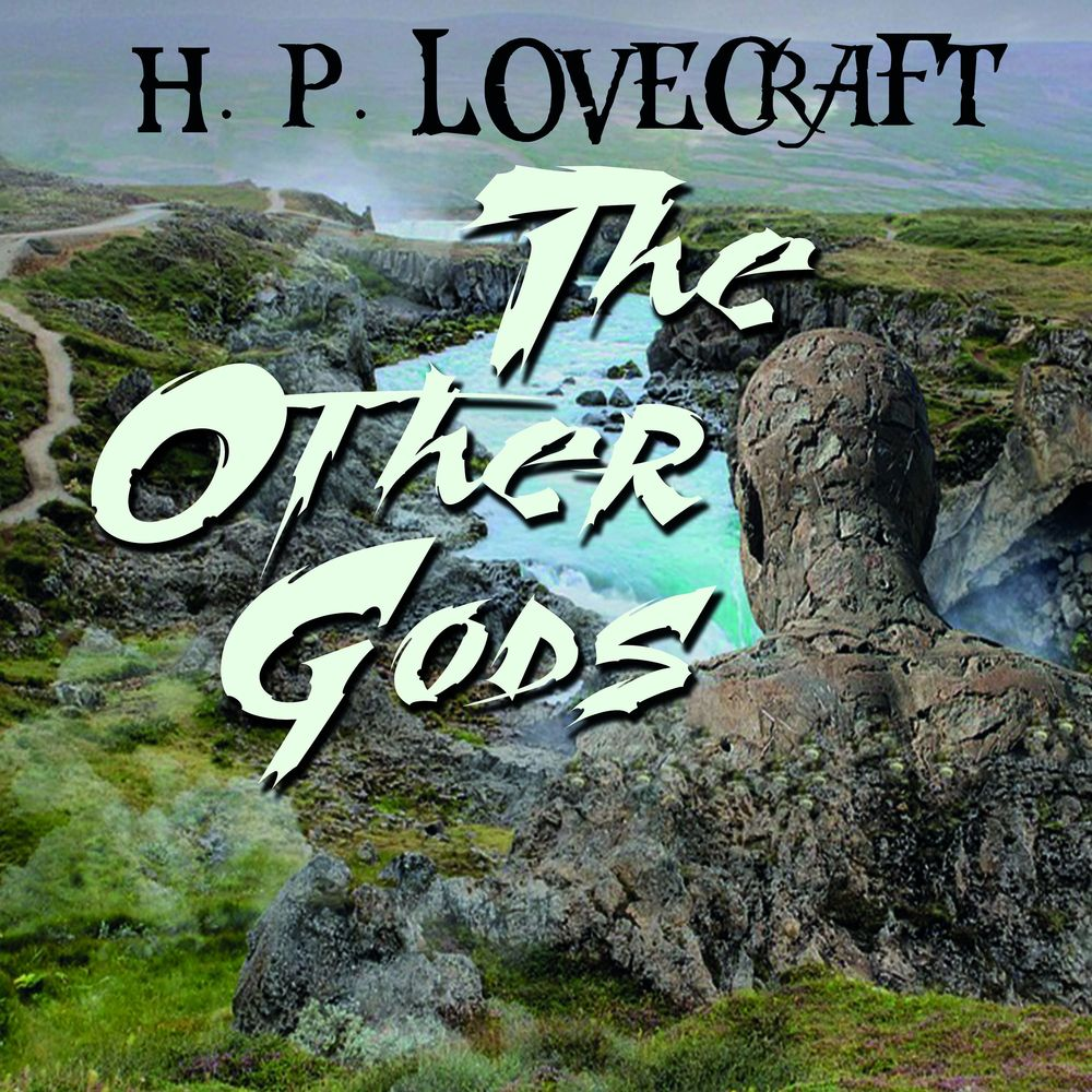 Говард Филлипс Лавкрафт The Other Gods 28220 disciple of the witch one