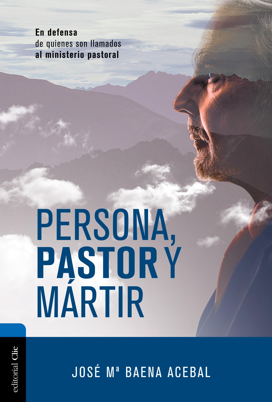 José María Baena Acebal Persona, pastor y mártir pablo nachtigall inteligencia emocional en la empresa como desarrollar un liderazgo optimo