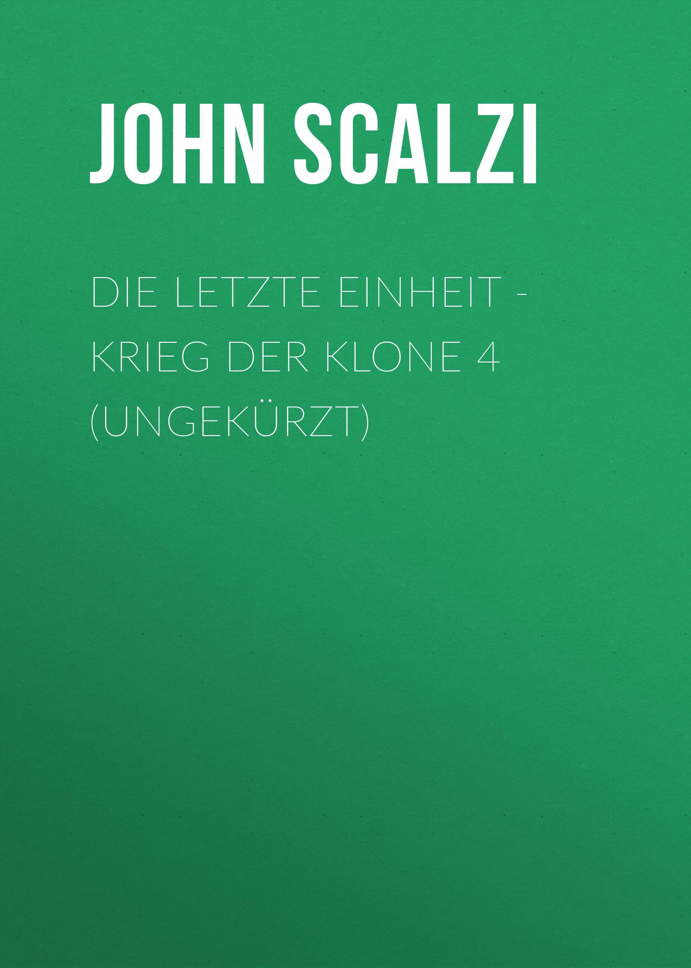 цены John Scalzi Die letzte Einheit - Krieg der Klone 4 (Ungekürzt)