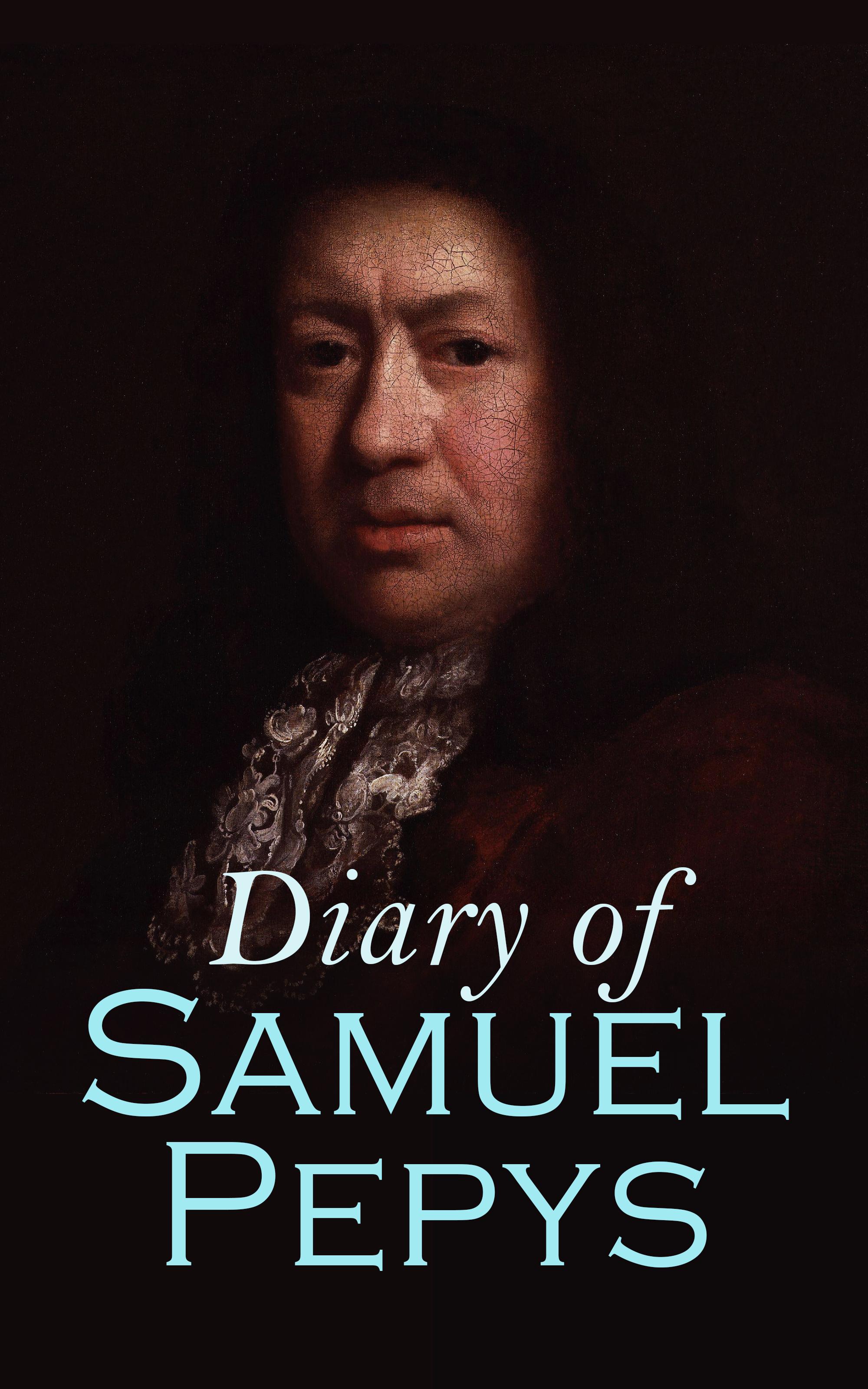 Samuel Pepys Diary of Samuel Pepys mark of the plague a blackthorn key adventure