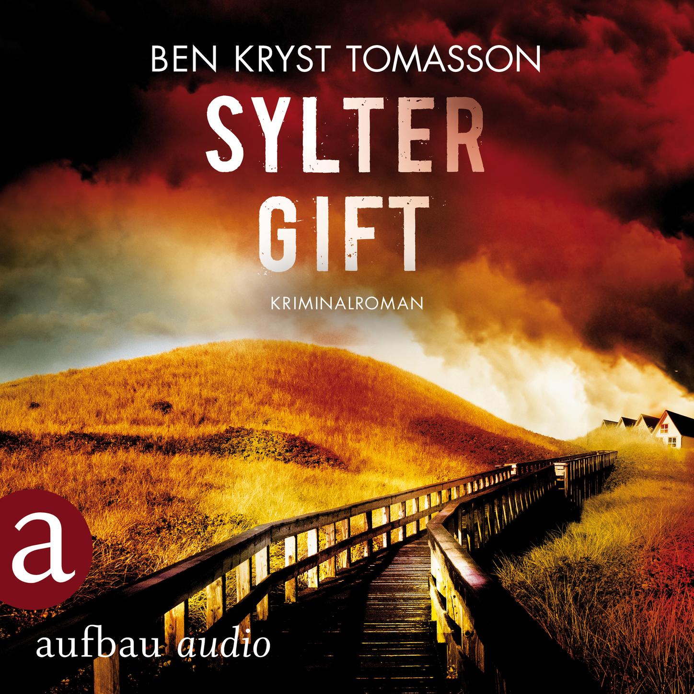 Sylter Gift - Kari Blom ermittelt undercover, Band 4 (Ungek?rzt)
