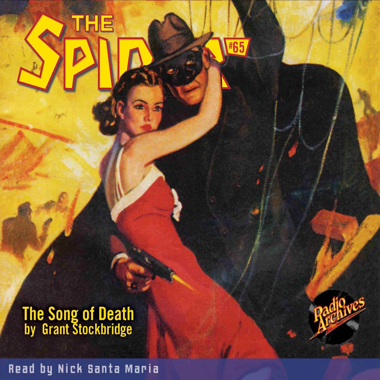 Grant Stockbridge The Song of Death - The Spider 65 (Unabridged) harold ward the shriveling murders doctor death 3 unabridged