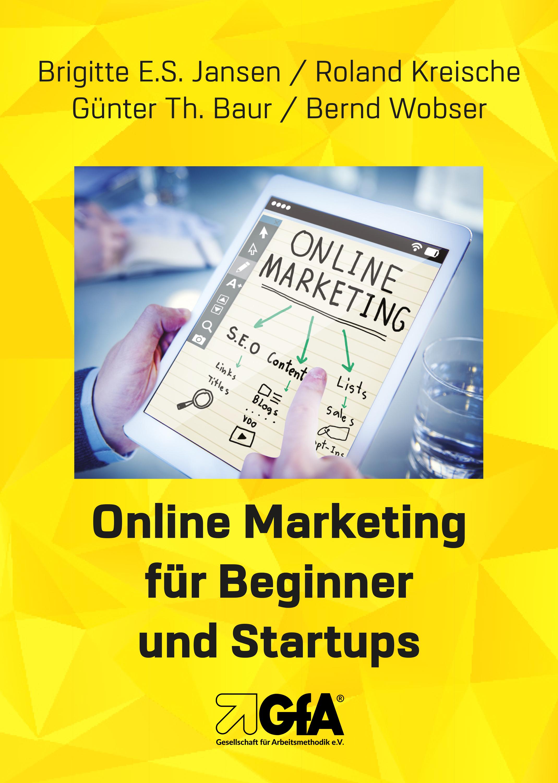 Online Marketing f?r Beginner und Startups
