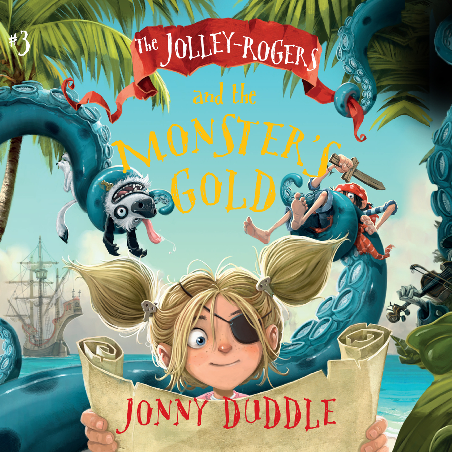Jonny Duddle The Jolley-Rogers and the Monster's Gold - The Jolley-Rogers Series, Book 3 (Unabridged) jennifer brody the united continuums the continuum trilogy book 3 unabridged