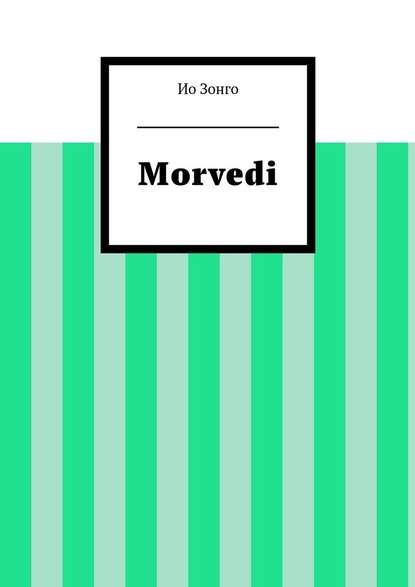 Morvedi : Ио Зонго