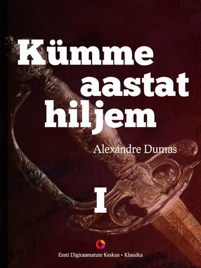 Alexandre Dumas Kümme aastat hiljem, I raamat. Vikont de Bragelonne недорого