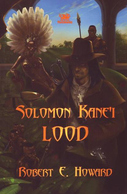 Robert Ervin Howard Solomon Kane'i lood solomon solomon для xiaomi mi5 0 33мм 9h