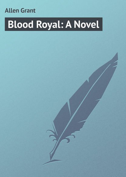 Allen Grant Blood Royal: A Novel french allen the barrier a novel