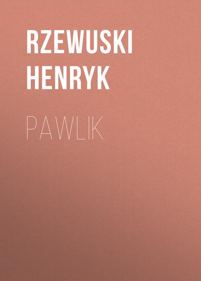 Фото - Rzewuski Henryk Pawlik wacław rzewuski o nauce wierszopiskiej