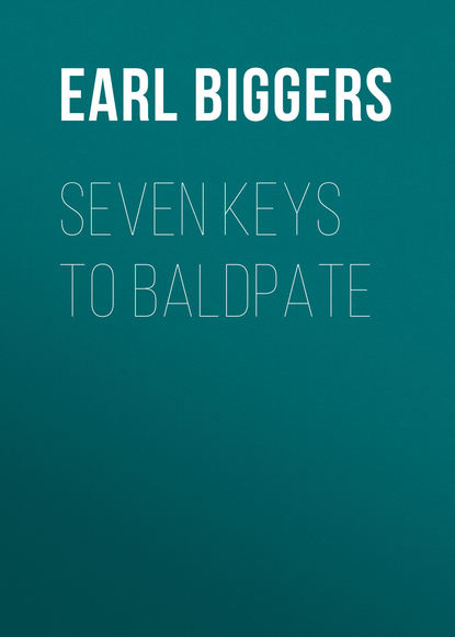 Earl Derr Biggers Seven Keys to Baldpate earl derr biggers fifty candles expanded edition