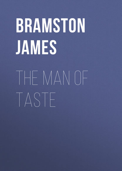 Bramston James The Man of Taste the taste taste taste