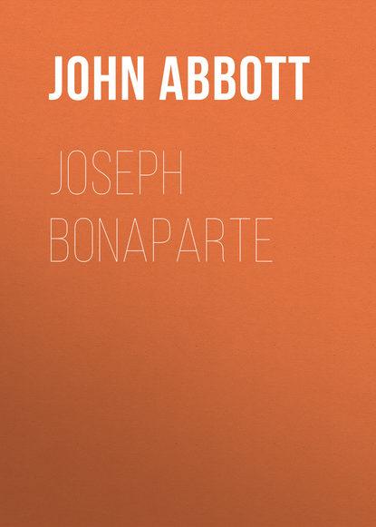 Abbott John Stevens Cabot Joseph Bonaparte недорого