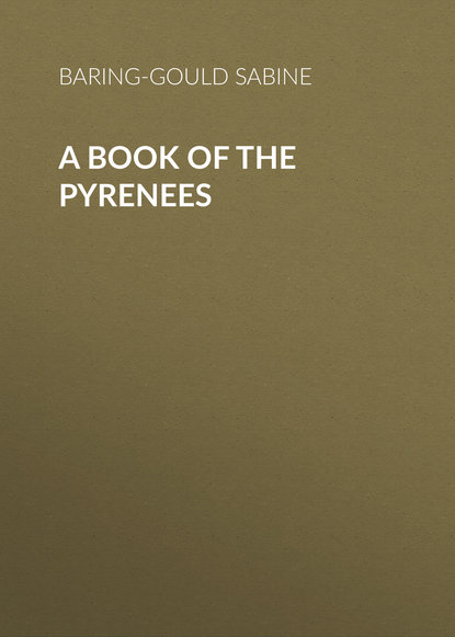 Baring-Gould Sabine A Book of the Pyrenees недорого