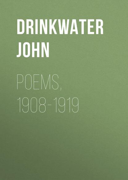 Drinkwater John Poems, 1908-1919 foster john dragon poems