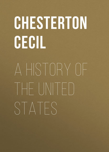 Chesterton Cecil A History of the United States коллаген united states production of amway