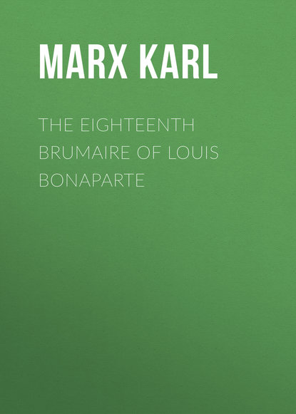 Фото - Marx Karl The Eighteenth Brumaire of Louis Bonaparte marx karl the eighteenth brumaire of louis bonaparte