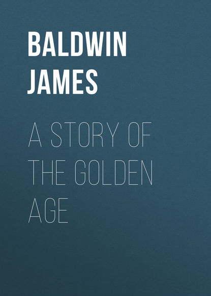 Baldwin James A Story of the Golden Age mary baldwin college mary baldwin bulletin