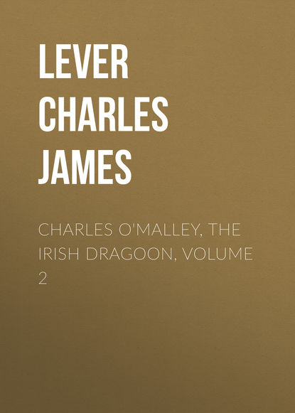 Фото - Lever Charles James Charles O'Malley, The Irish Dragoon, Volume 2 lever charles james charles o malley the irish dragoon volume 2
