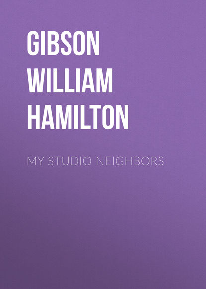 цена на Gibson William Hamilton My Studio Neighbors