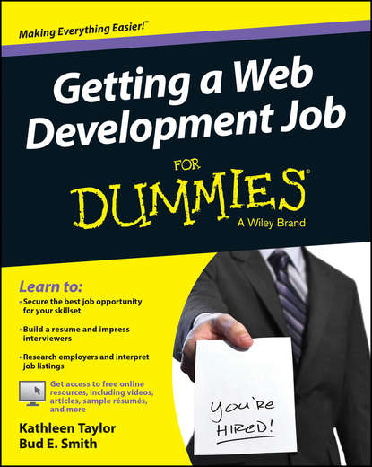 Kathleen Taylor Getting a Web Development Job For Dummies bill hughes getting a networking job for dummies