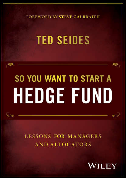 Фото - Ted Seides So You Want to Start a Hedge Fund. Lessons for Managers and Allocators david heller the emergence of start ups