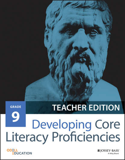 Odell Education Developing Core Literacy Proficiencies, Grade 9 sarah tantillo literacy and the common core recipes for action