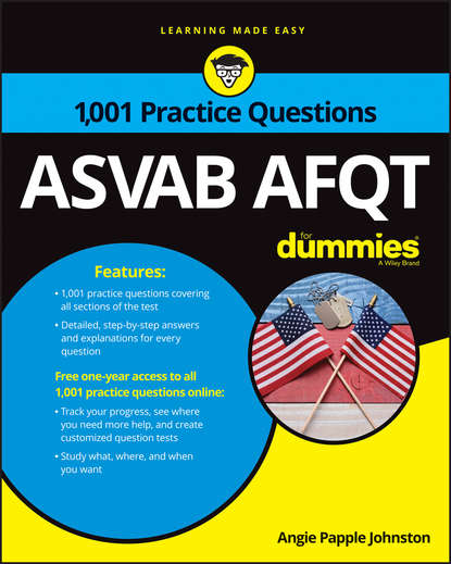 Angie Johnston Papple 1,001 ASVAB AFQT Practice Questions For Dummies angela papple johnston 2020 2021 asvab for dummies with online practice