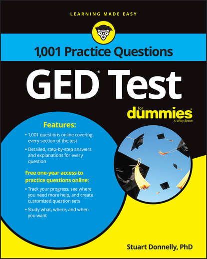 Stuart Donnelly 1,001 GED Practice Questions For Dummies murray shukyn ged mathematical reasoning test for dummies
