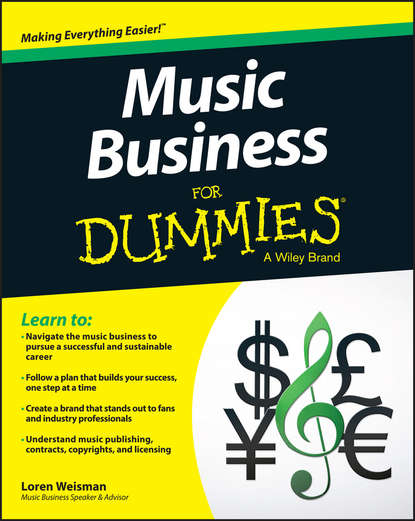 Фото - Loren Weisman Music Business For Dummies kevin grogan the only guide you ll ever need for the right financial plan managing your wealth risk and investments