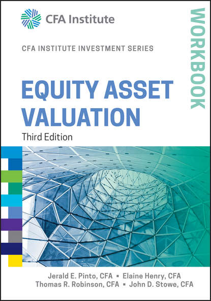 Elaine Henry Equity Asset Valuation Workbook thomas ryan using investor relations to maximize equity valuation