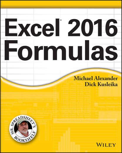 Michael Alexander Excel 2016 Formulas michael alexander excel 2016 power programming with vba