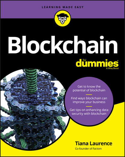 Tiana Laurence Blockchain For Dummies william mougayar the business blockchain promise practice and application of the next internet technology